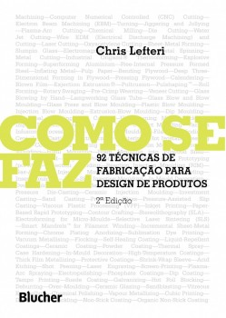 Como se faz - 92 técnicas de fabricação para design de produtos, livro de Chris Lefteri