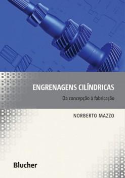 Engrenagens cilíndricas, livro de Norberto Mazzo