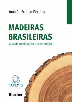 Madeiras Brasileiras, livro de Andréa Franco Pereira
