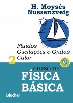 Curso de Física básica:Fluidos, oscilações vol. 2 , livro de Herch Moysés Nussenzveig