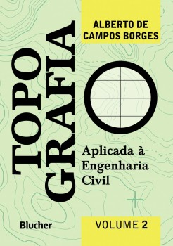 Topografia vol. 2, livro de Alberto De Campos Borges