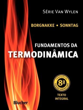 Fundamentos da Termodinâmica - 8ª edição, livro de Richard E. Sonntag, Claus Borgnakke