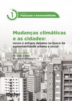 Mudanças Climáticas e as Cidades - Col. População e Sustentabilidade, livro de Eduardo Marandola Jr., Ricardo Ojima