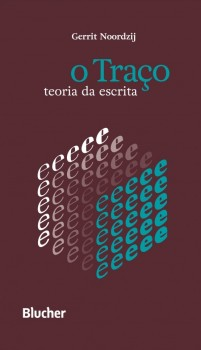 O traço - Teoria da escrita, livro de Gerrit Noordzij