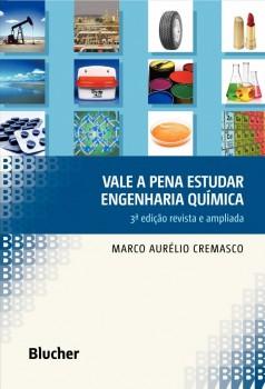 Vale a pena estudar Engenharia Química, livro de Marco Aurélio Cremasco