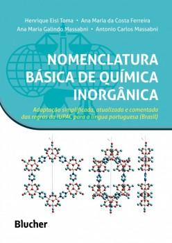 Nomenclatura básica de quimica inorgânica, livro de Ana Maria Da Costa Ferreira, Ana Maria Galindo Massabni, Antonio Carlos Massabni, Henrique Eisi Toma