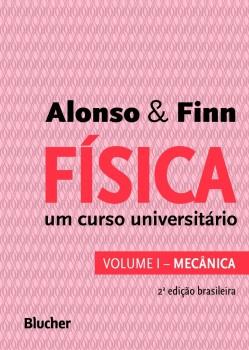 Física um curso universitário vol. 1, livro de Edward J. Finn, Marcelo Alonso