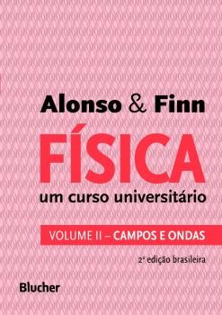 Física um curso universitário vol. 2, livro de Edward J. Finn, Marcelo Alonso