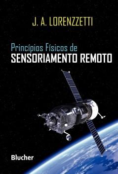 Princípios Físicos de Sensoriamento Remoto, livro de João A. Lorenzzetti