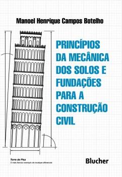 Princípios da mecânica dos solos e fundações para a construção civil, livro de Manoel Henrique Campos Botelho