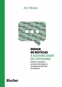 Coleção pensando o design - Design de Notícias, livro de Marcos Braga, Ary Moraes