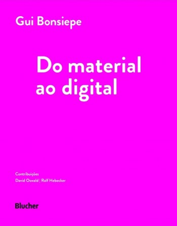 Do Material Ao Digital, livro de Gui Bonsiepe