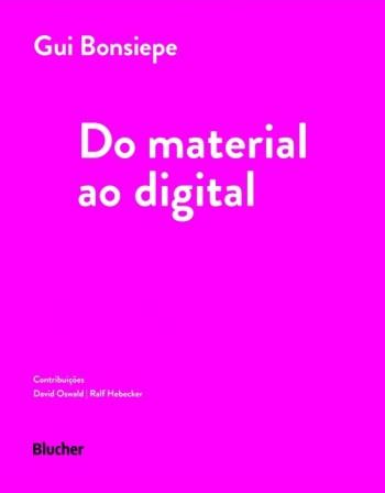 Do Material ao Digital, livro de Gui Bonsiepe