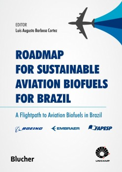 Roadmap for Susteinable Aviation Biofuels for Brazil, livro de Luís Augusto Barbosa Cortez