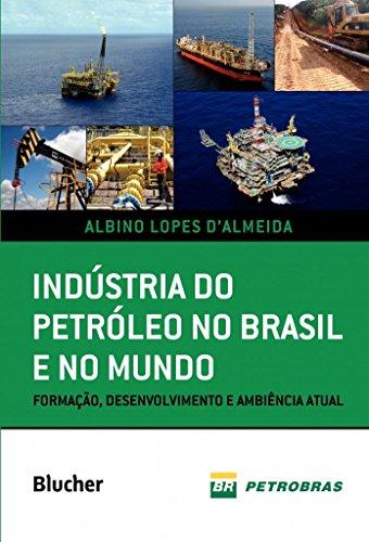 Industria do Petróleo no Brasil e no Mundo, livro de d