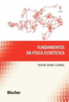 Fundamentos da Fisica Estatistica, livro de Edson Denis Leonel