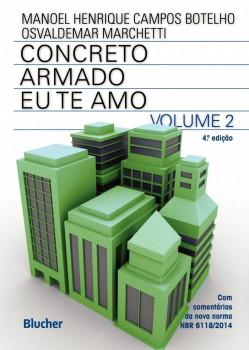 Concreto armado - Eu te amo - vol. 2 , livro de Osvaldemar Marchetti, Manoel Henrique Campos Botelho