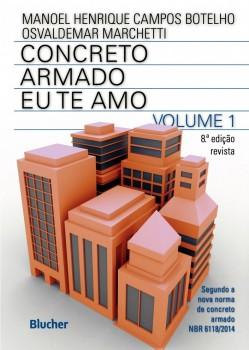 Concreto Armado - Eu te Amo - 8ª edição, livro de Manoel Henrique Campos Botelho, Osvaldemar Marchetti