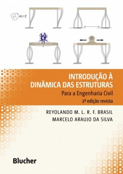 Introdução à Dinâmica das Estruturas, livro de Reyolando M. L. R. F. Brasil, Marcelo Araujo da Silva