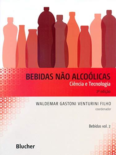 Bebidas não alcoólicas - Ciência e tecnologia - vol. 2, livro de Venturini