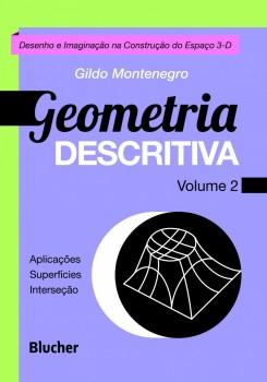 Geometria Descritiva - Desenho e Imaginação na Construção do Espaço 3-D, livro de Gildo A. Montenegro