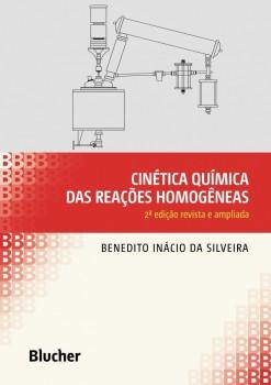 Cinética Química das Reações Homogêneas, livro de Benedito Inácio da Silveira