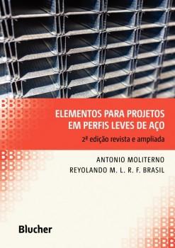 Elementos para Projetos em Perfis Leves de Aço, livro de Reyolando M.L.R.F. Brasil, Antonio Moliterno