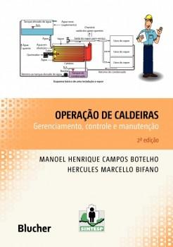 Operação de caldeiras - Gerenciamento, controle e manutenção, livro de Hercules Marcello Bifano, Manoel Henrique Campos Botelho