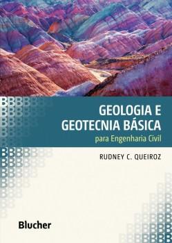 Geologia e Geotecnia Básica para Engenharia Civil, livro de Rudney C. Queiroz