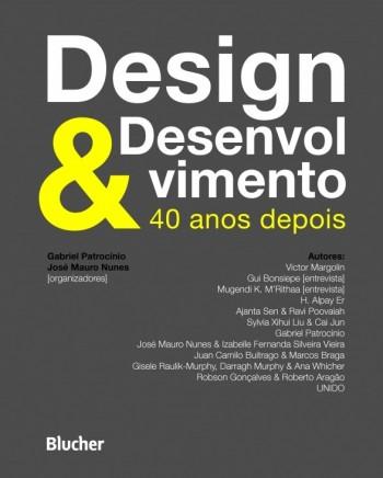 Design & Desenvolvimento: 40 Anos Depois, livro de José Mauro Nunes, Gabriel Patrocinio