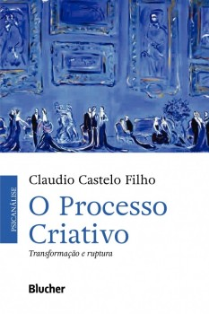 Processo Criativo, O, livro de Claudio Castelo Filho
