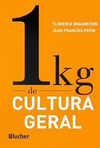 1 kg de Cultura Geral, livro de Braunstein/Pépin