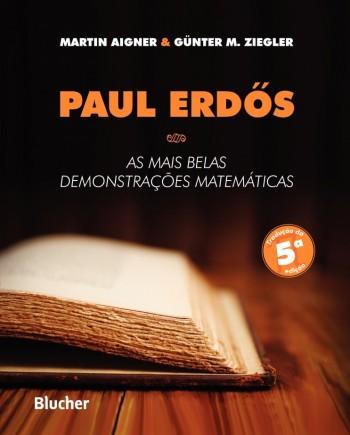Paul Erd?s: As mais belas demonstrações matemáticas, livro de Martin Aigner, Günter M. Ziegler