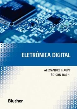 Eletrônica Digital, livro de Édison Pereira Dachi, Alexandre Gaspary Haupt