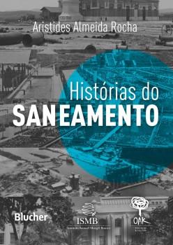 Histórias do Saneamento, livro de Aristides Almeida Rocha
