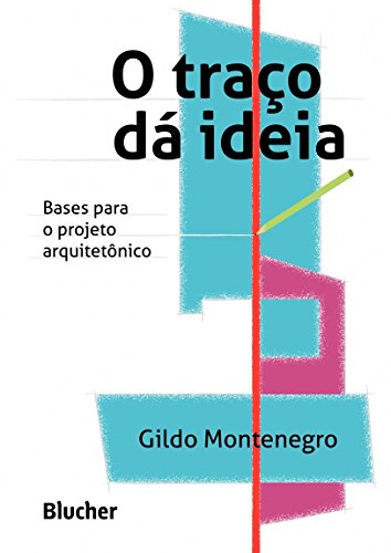 Traço dá ideia, O, livro de Gildo Montenegro