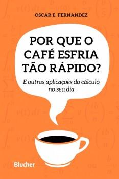 Por que o Café Estria tão Rápido?, livro de Oscar E. Fernandez