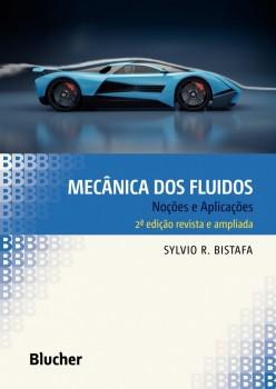Mecânica dos fluidos - Noções e aplicações, livro de Sylvio R. Bistafa