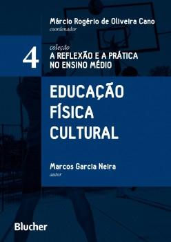 Educação Física cultural, livro de Márcio Rogério de Oliveira Cano, Marcos Garcia Neira