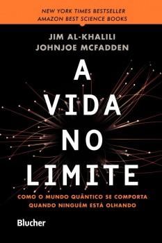 A vida no Limite, livro de Jim Al-Khalili, Johnjoe McFadden