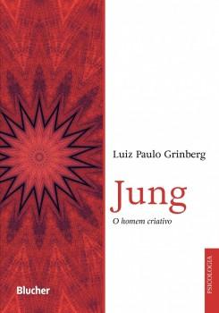 Jung: O Homem Criativo, livro de Luiz Paulo Grinberg