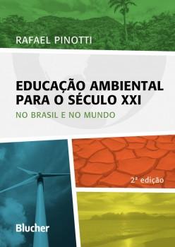 Educação ambiental para o século XXI, livro de Rafael Pinotti