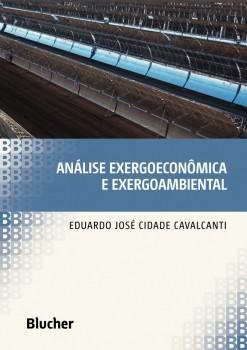 Análise Exergoeconômica e Exergoambiental, livro de Eduardo José Cidade Cavalcanti