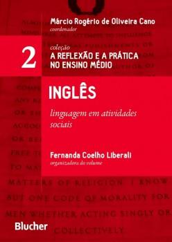 Inglês - Linguagem em atividades sociais, livro de Márcio Rogério de Oliveira Cano, Fernanda Coelho Liberali