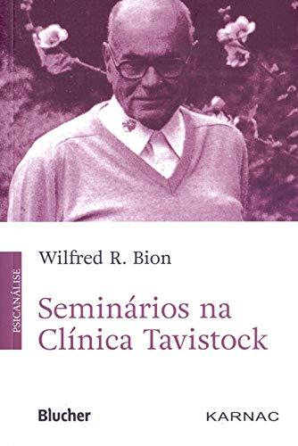 Seminários na Clínica Tavistock, livro de Bion
