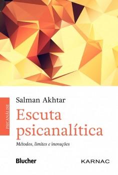 Escuta Psicanalítica, livro de Salman Akhtar