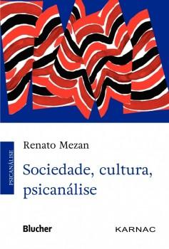 Sociedade, cultura, psicanálise, livro de Renato Mezan