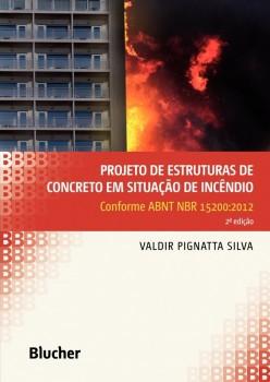 Projeto de estruturas de concreto em situação de incêndio, livro de Valdir Pignatta Silva
