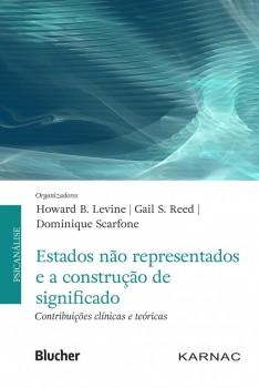 Estados não Representados e a Construção de Significado, livro de Howard B. Levine, Gail S. Reed, Dominique Scarfone