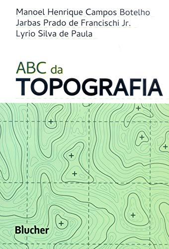 ABC da Topografia, livro de Botelho/Francischi Jr./Paula